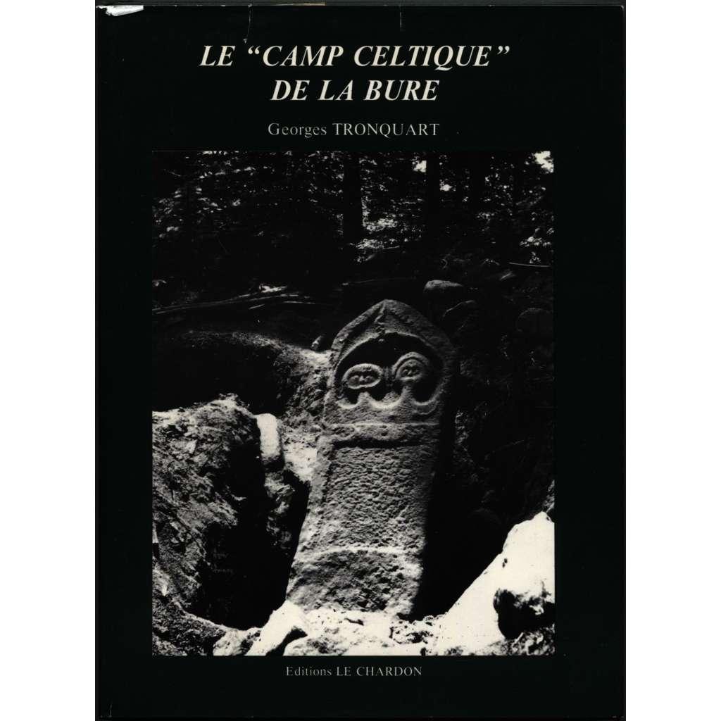 """Un castellum du massif vosgien: Le """"Camp Celtique"""" de la Bure (Saint-Dié) [Keltové]"""