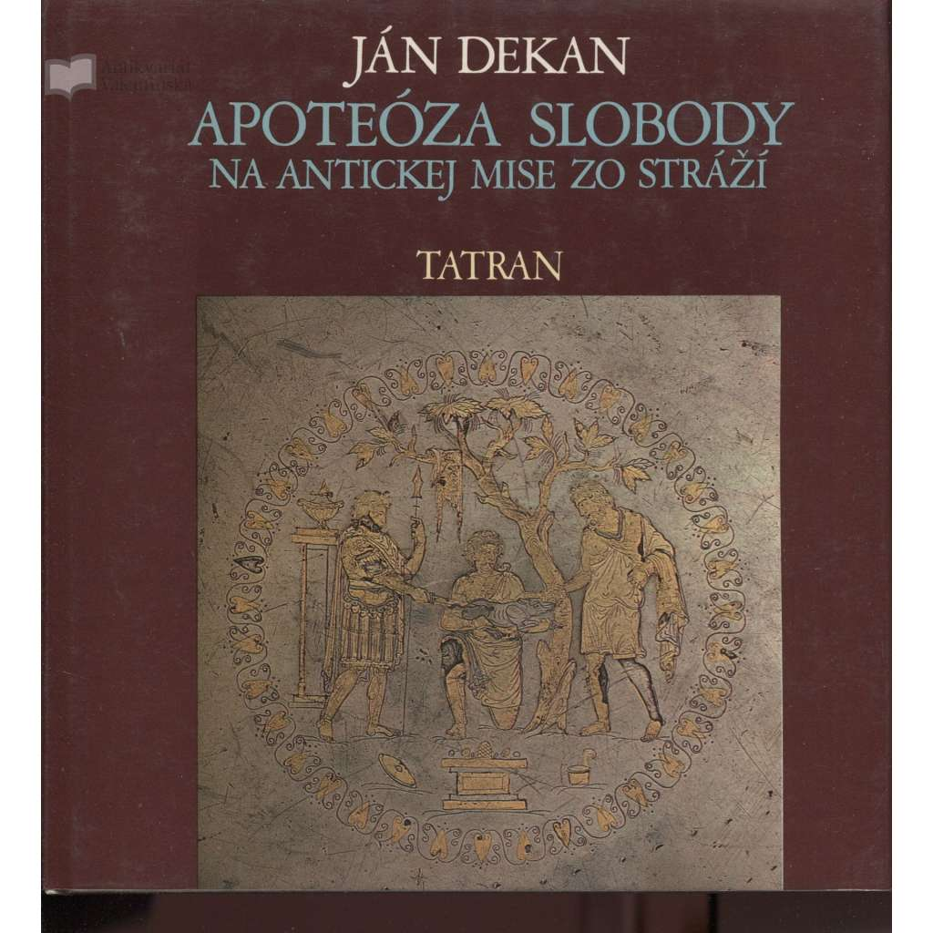 Apoteóza slobody na antickej mise zo Stráží (Slovensko, text slovensky)