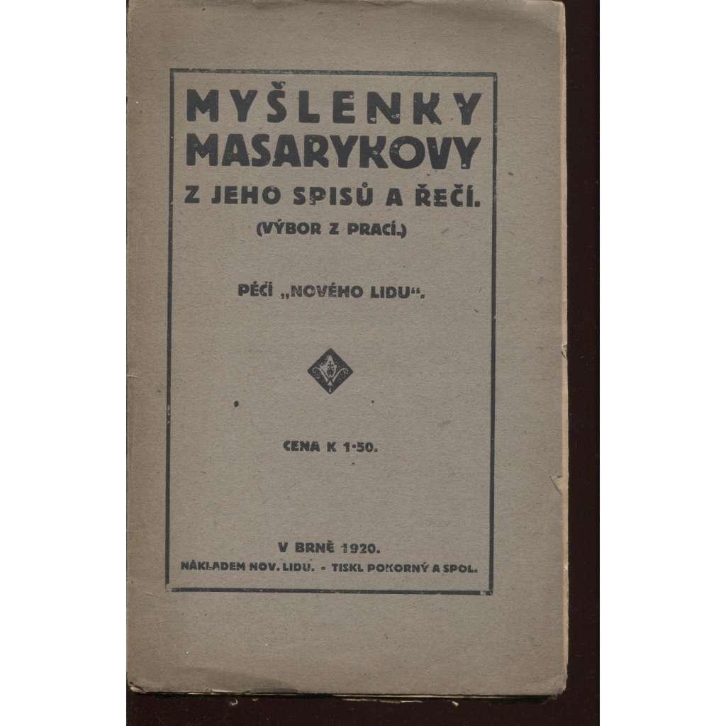 Myšlenky Masarykovy z jeho spisů a řečí (výbor z prací)