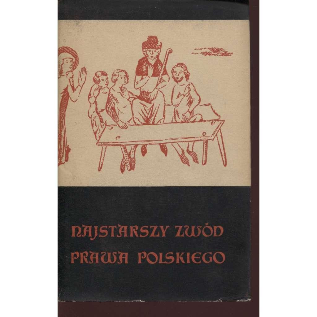 Najstarszy zwód prawa polskiego (text polsky, právo)