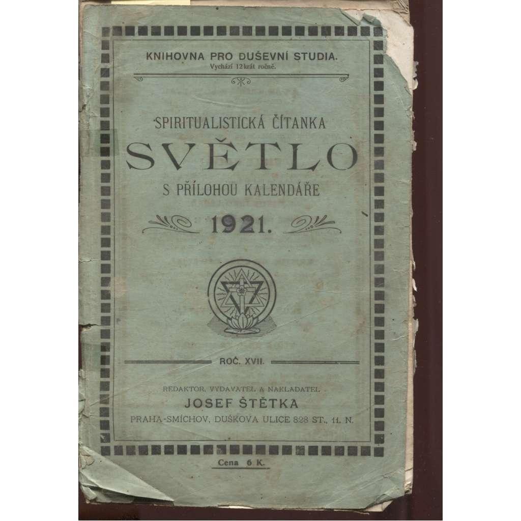 Světlo, spiritualistická čítanka s přílohou kalendáře na obyčejný rok 1920, ročník XVII. (spiritismus)