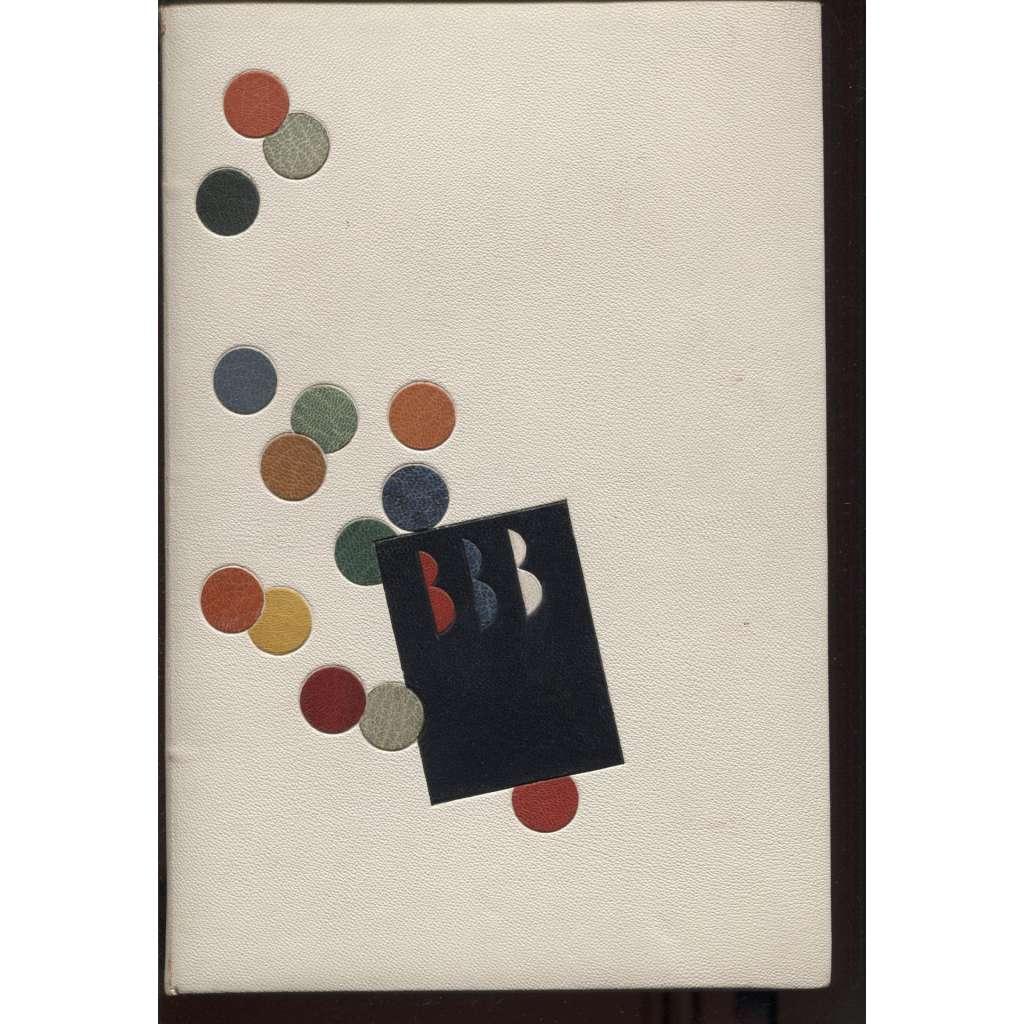 Hostina bibliofilů (VAZBA KŮŽE A. L. Jirout - umělecká, celokožená, intarzovaná)