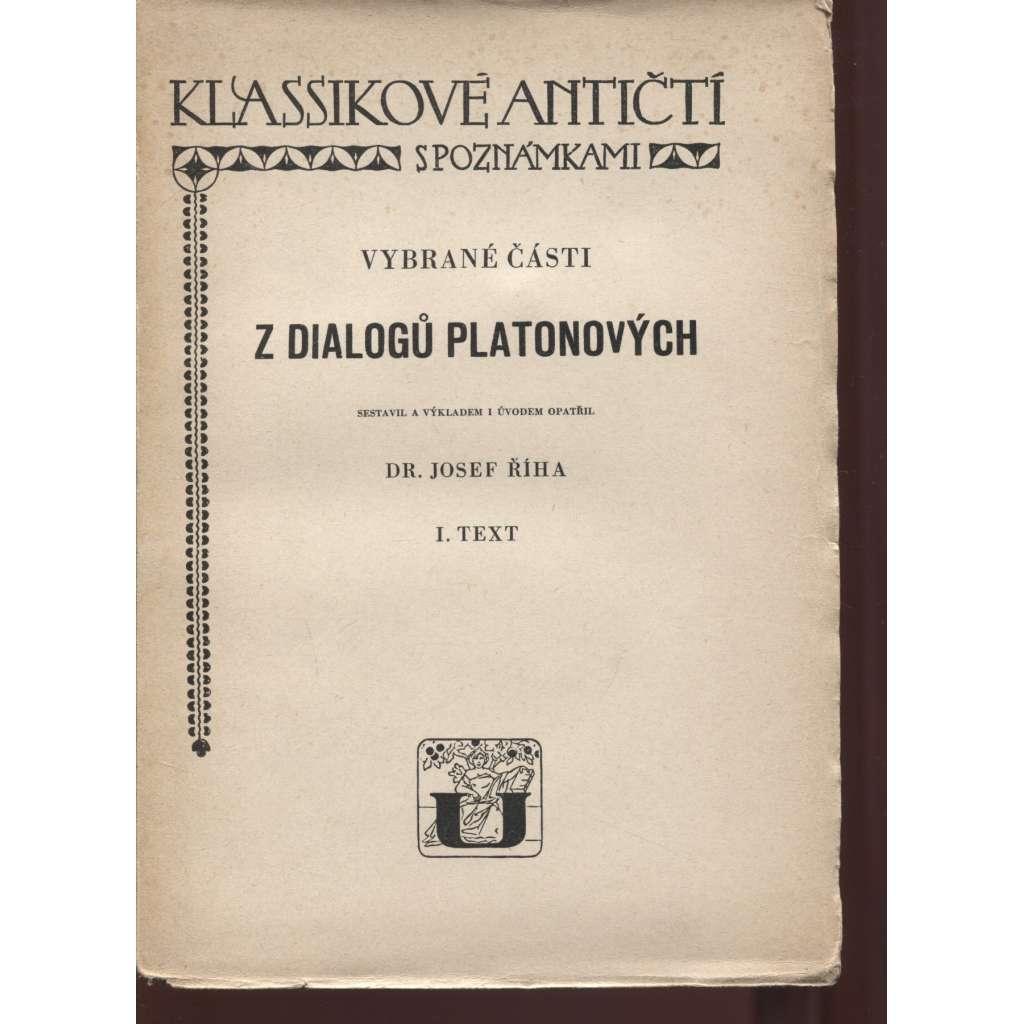 Vybrané části z dialogů Platonových. Text, sv. I. a II. (2 svazky)