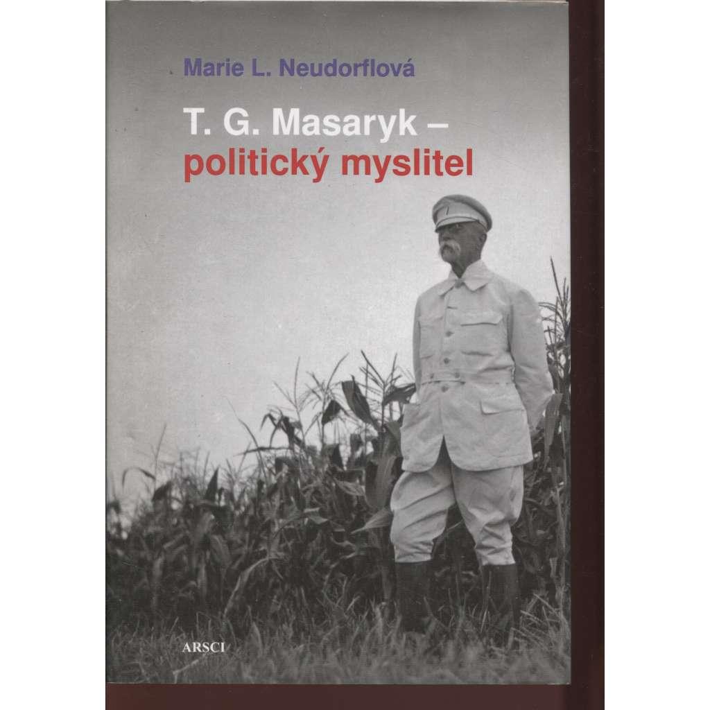 T. G. Masaryk - politický myslitel