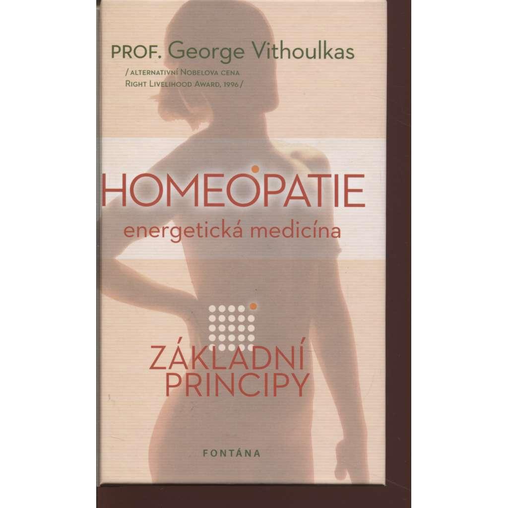 Homeopatie - energetická medicína. Základní principy