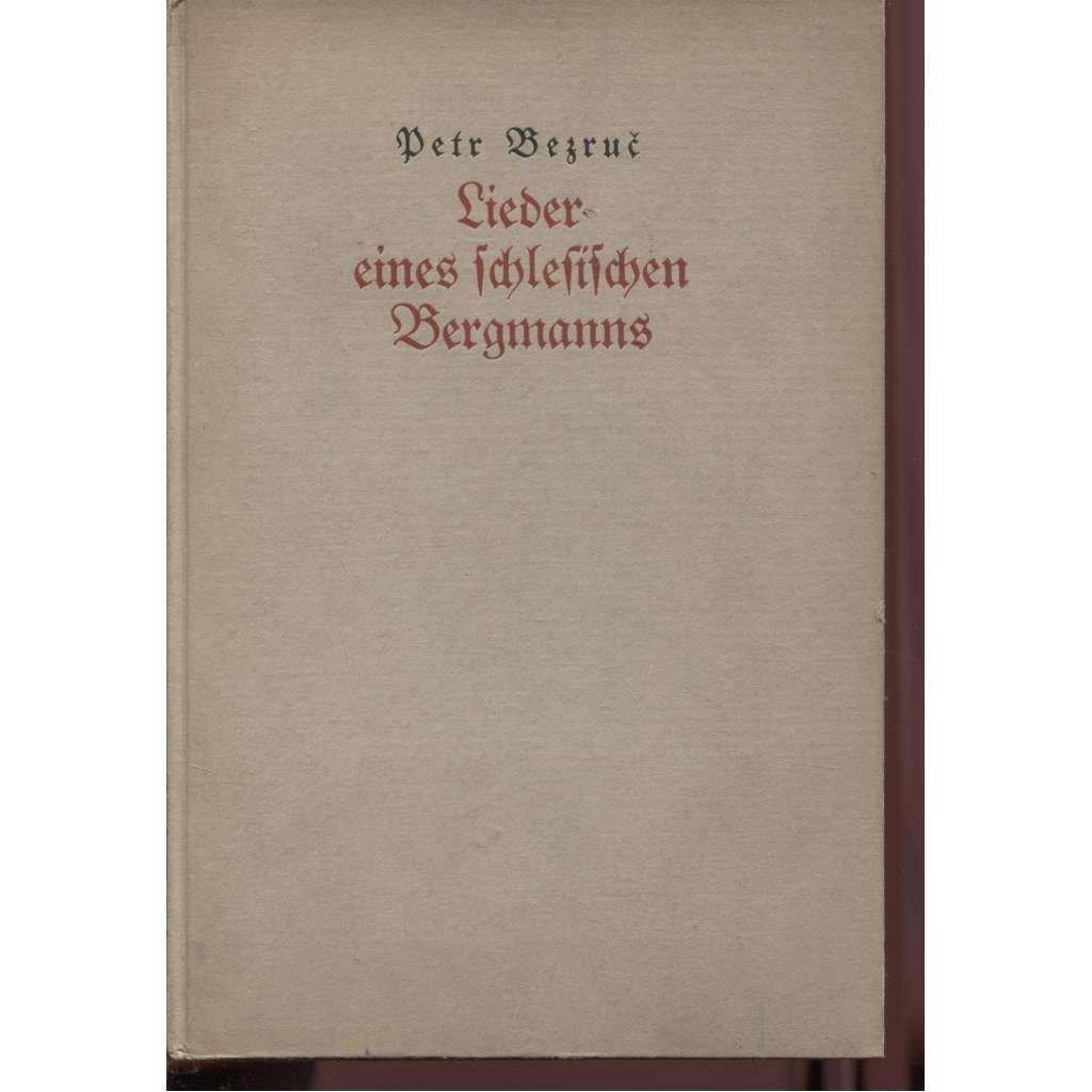 Lieder eines schlesischen Bergmanns  - (asi Slezské písně, německy)