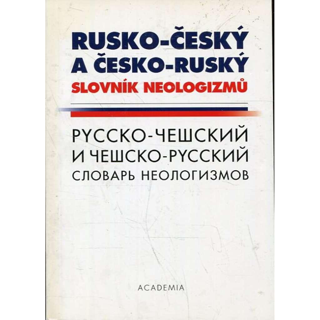 Rusko-český a česko-ruský slovník neologizmů