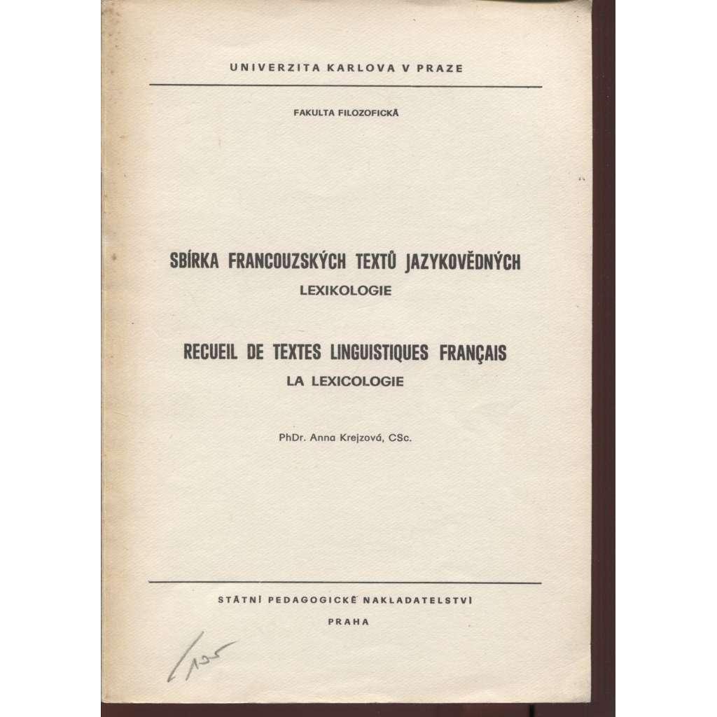 Sbírka francouzských textů jazykovědných. Lexikologie