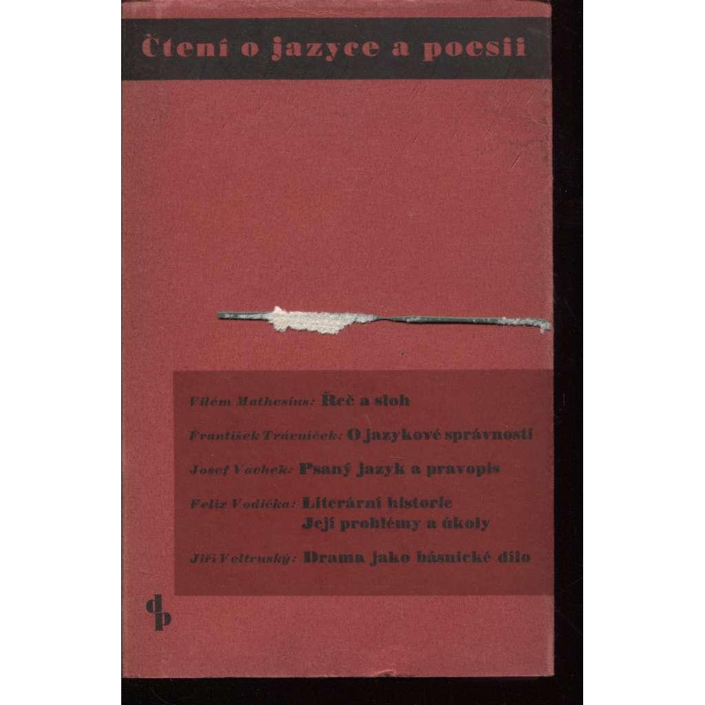 Čtení o jazyce a poesii (Řeč a sloh - O jazykové správnosti - Psaný jazyk a pravopis - Literární historie, její problémy a úkoly), jazykověda
