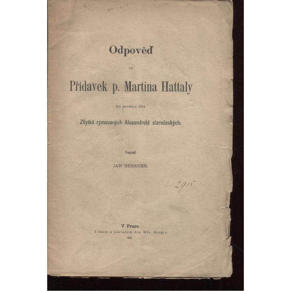 Odpověď na Přídavek p. Martina Hattaly