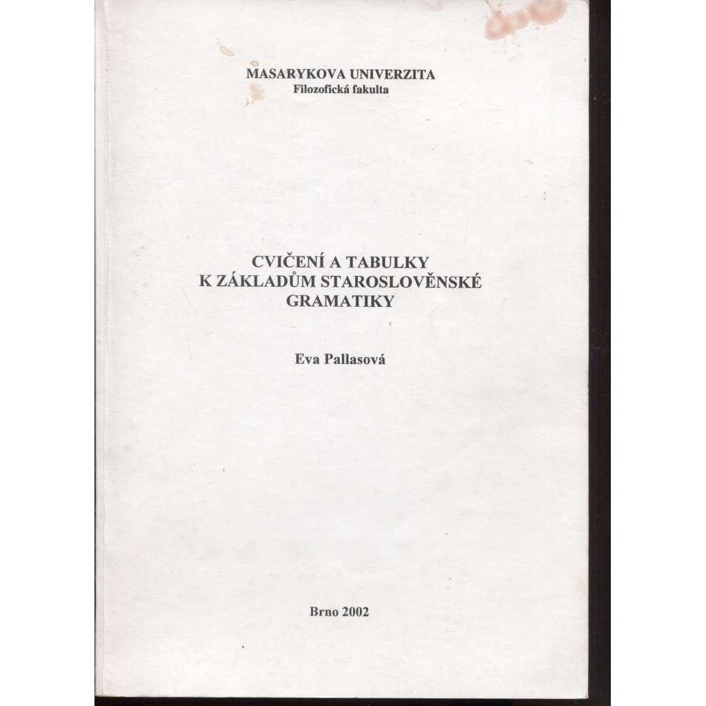 Cvičení a tabulky k základům staroslověnské gramatiky