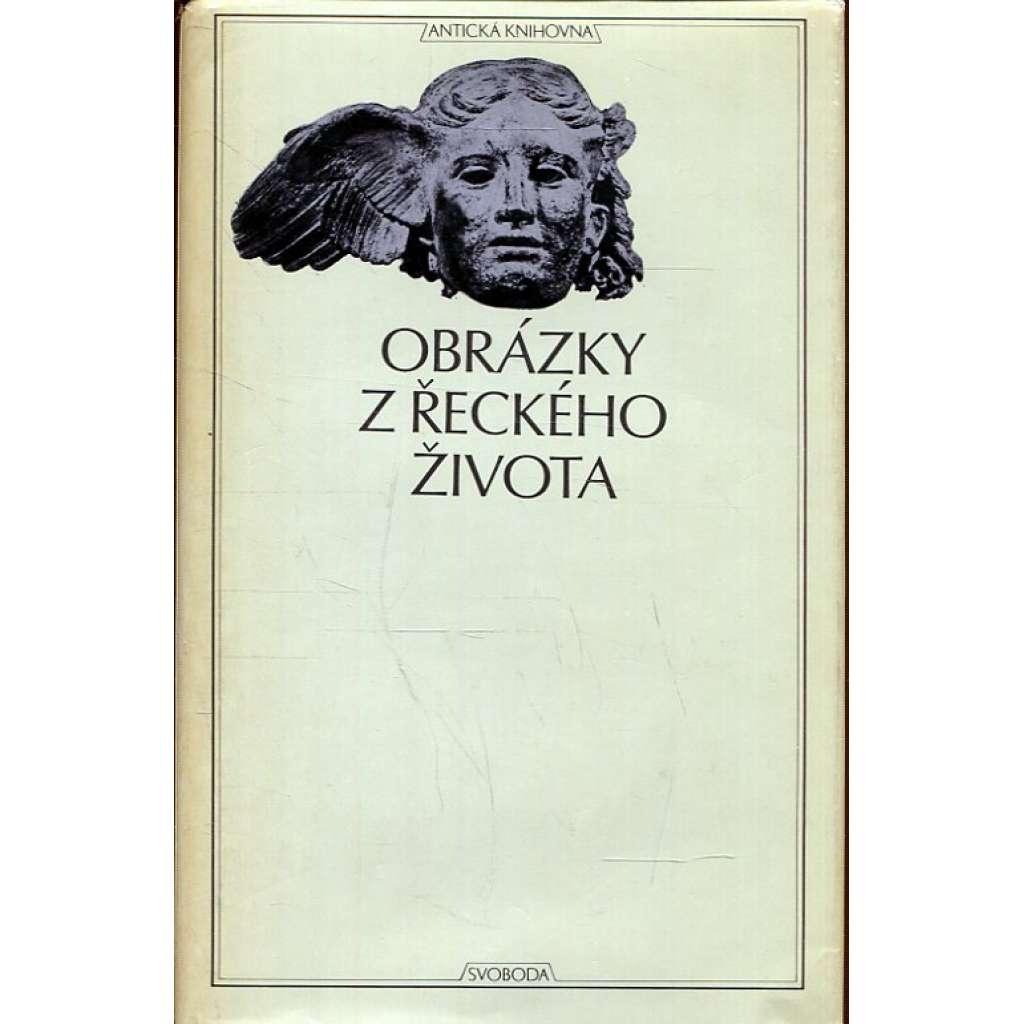 Obrázky z řeckého života (Antická knihovna, sv. 48)