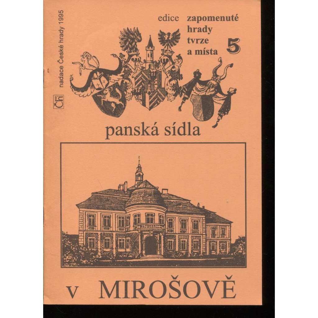 Panská sídla v Mirošově (edice Zapomenuté hrady, tvrze a místa, svazek 5)
