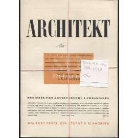 ARCHITEKT. Měsíčník pro architekturu a urbanismus, ročník XLVI./1948, čísla 1, 3, 7 a 9 (časopis, moderní architektura)