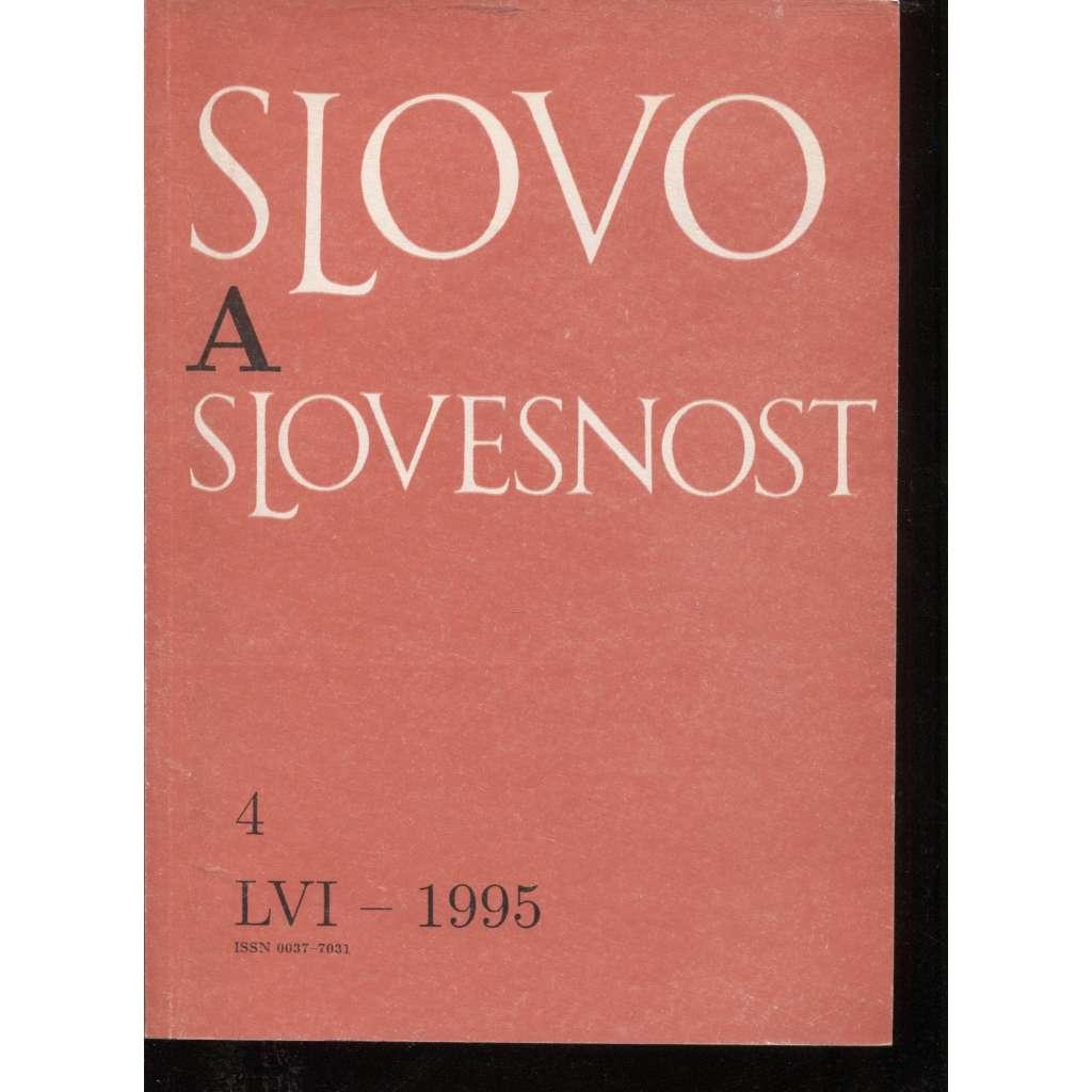 Slovo a slovesnost, ročník LVI./1995, číslo 4. (jazykověda, časopis)