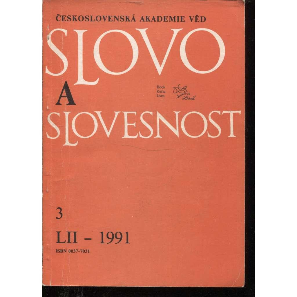 Slovo a slovesnost, ročník LII./1991, číslo 3. (jazykověda, časopis)