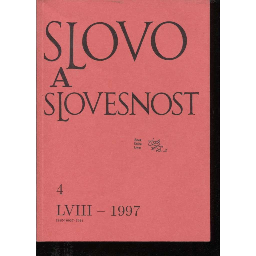 Slovo a slovesnost, ročník LVIII./1997, číslo 4. (jazykověda, časopis)