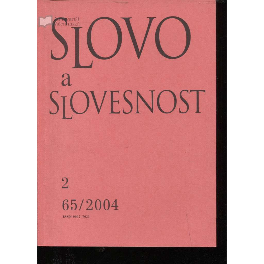 Slovo a slovesnost, ročník 65./2004, číslo 2. (jazykověda, časopis)
