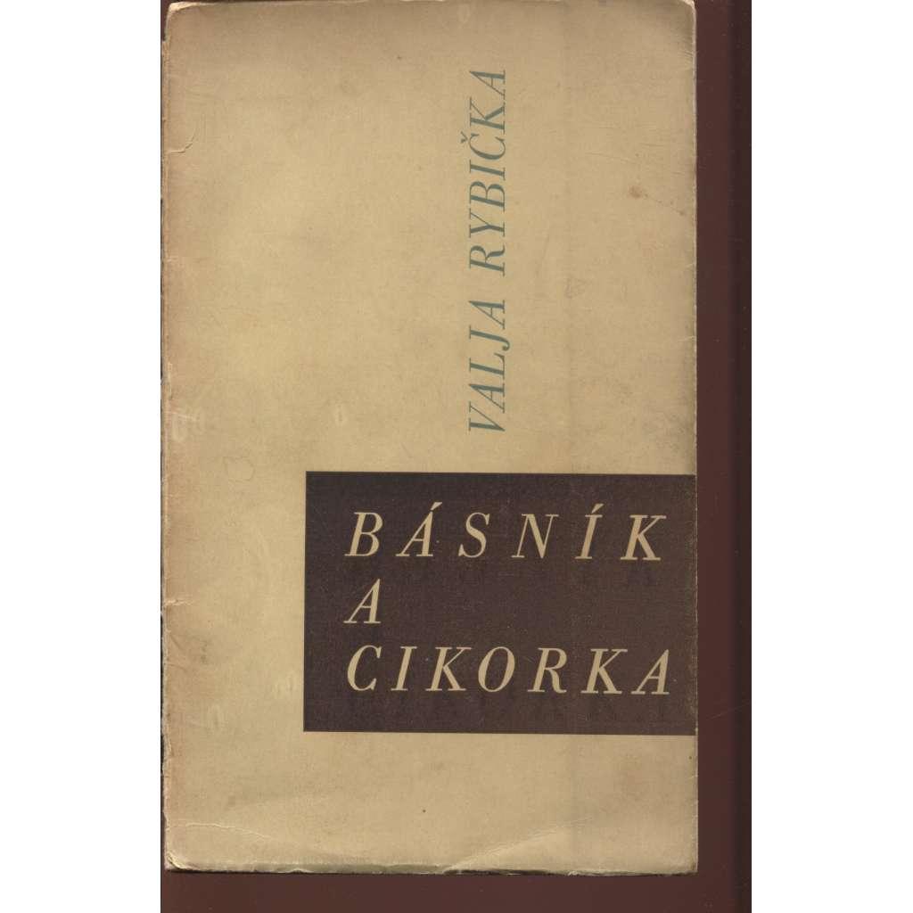 Básník a cikorka (podpis Valja Rybička)