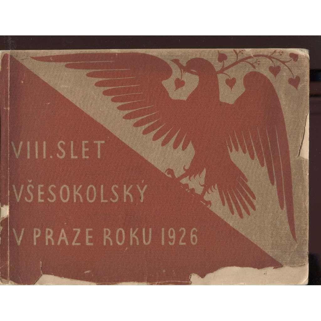 VIII. Slet všesokolský v Praze roku 1926 (Sokol, Praha)