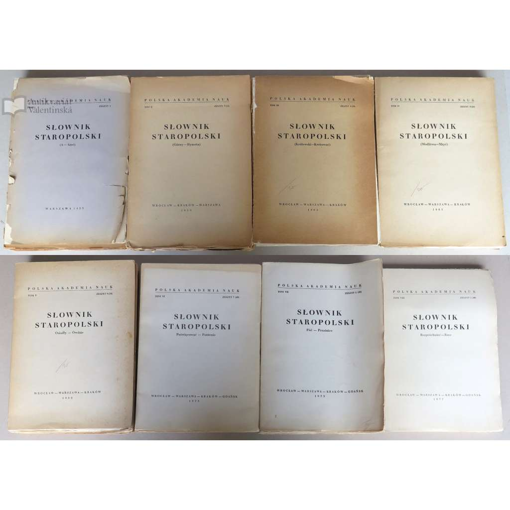 "Słownik staropolski. Tom I; II; III; IV; V; VI; VII; VIII [""Staropolský slovník"", sv. 1-8; polština; stará polština]"