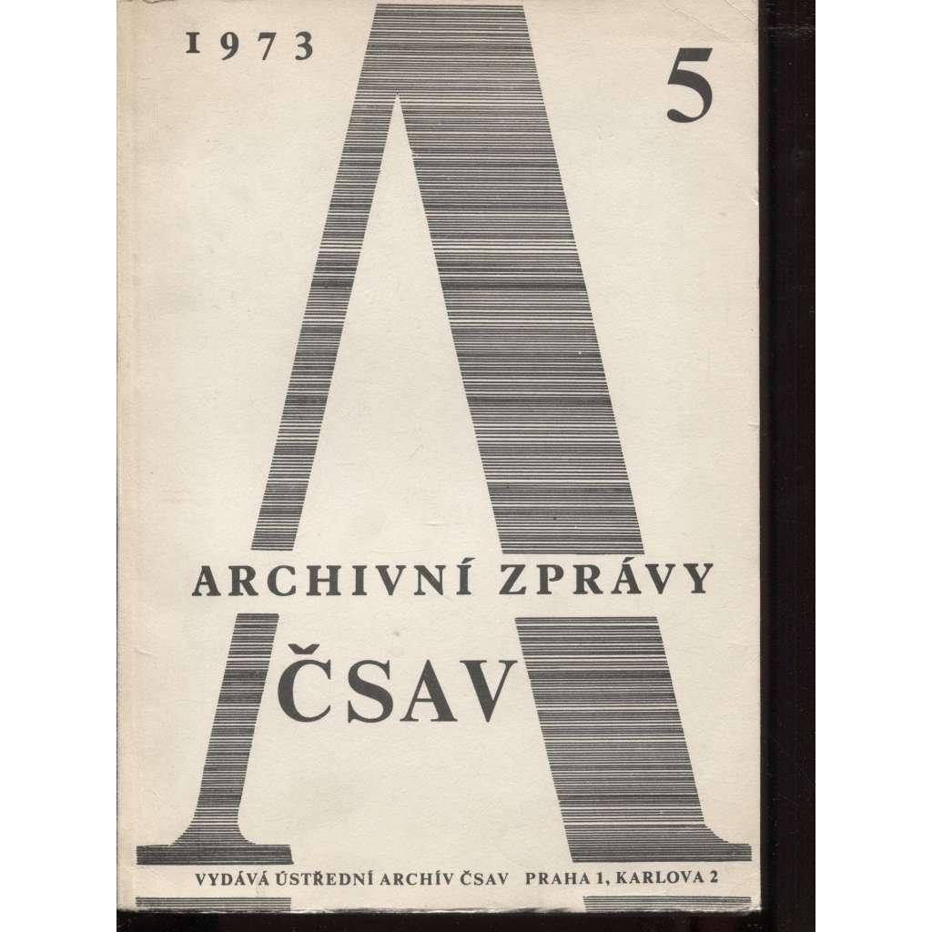 Archivní zprávy ČSAV, 5/1973