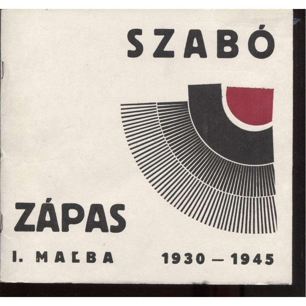 Július Szabó, maľba 1930-1945. Zápas I. (text slovensky)