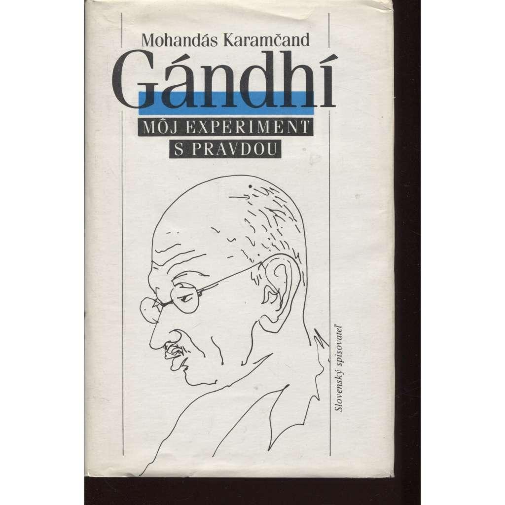 Gándhí. Môj experiment s pravdou