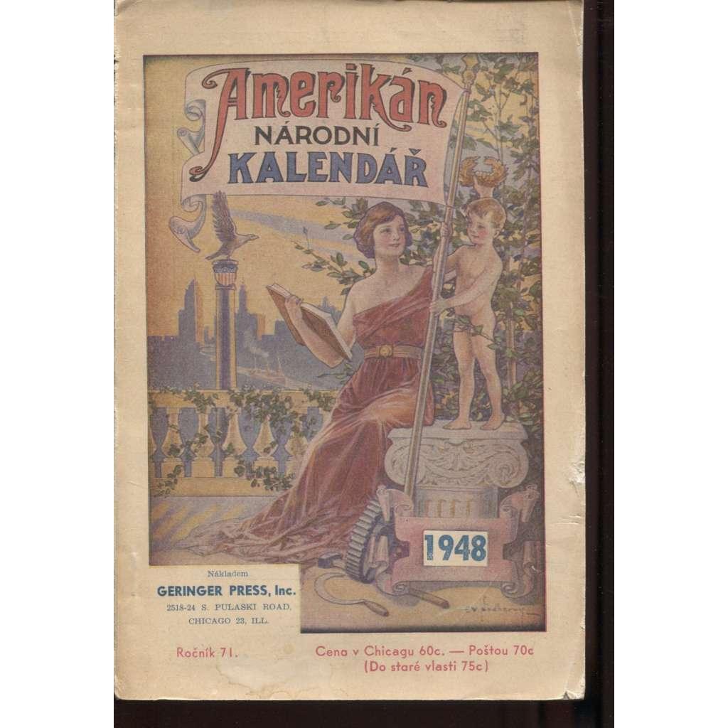 Amerikán. Národní kalendář na rok 1948, ročník LXXI. (exil)