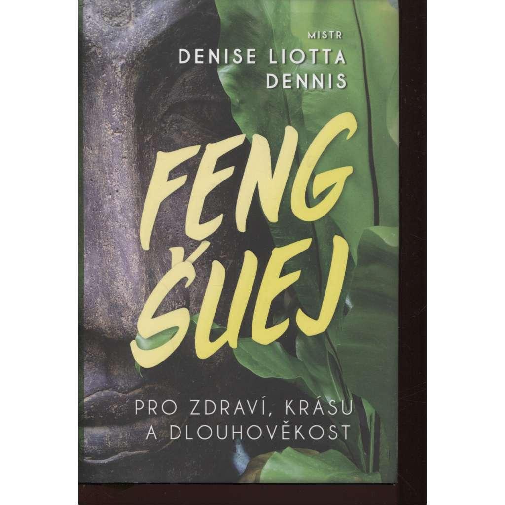 Feng-Šuej pro zdraví, krásu a dlouhověkost