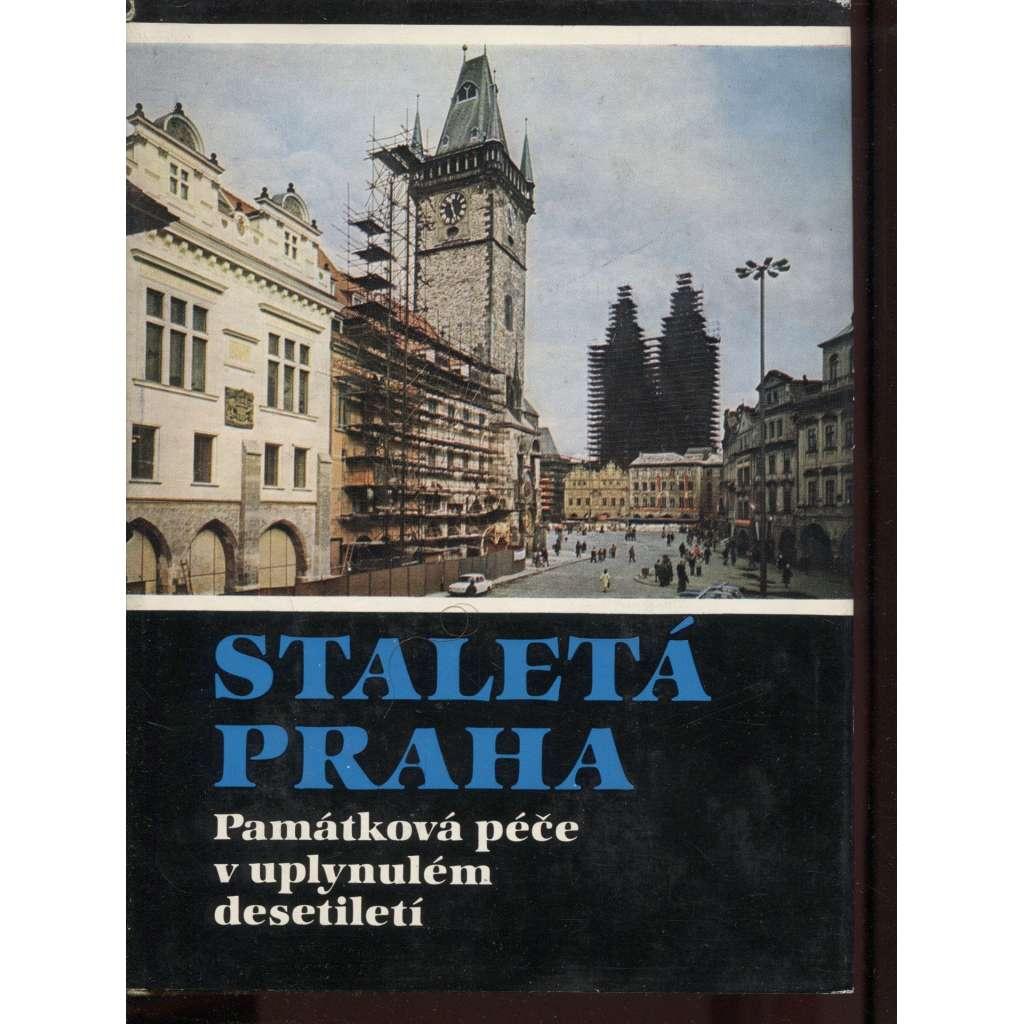 Staletá Praha XVI. Památková péče v uplynulém desetiletí