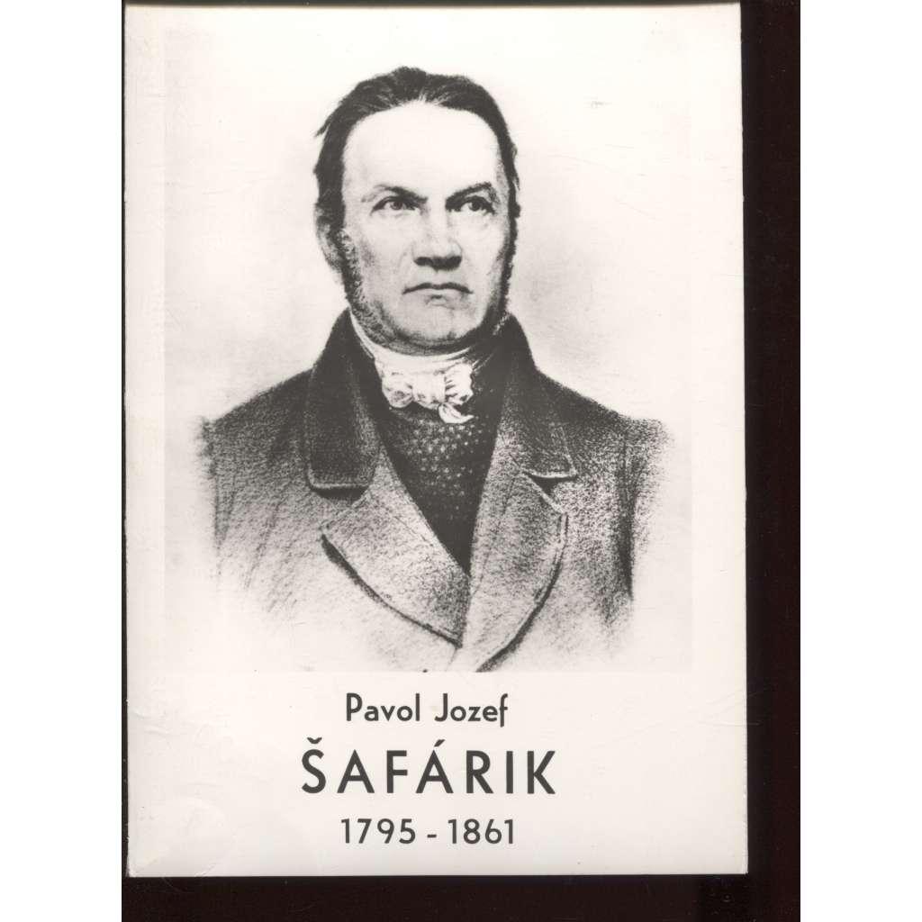 Pavol Jozef Šafárik (1795-1861) - text slovensky