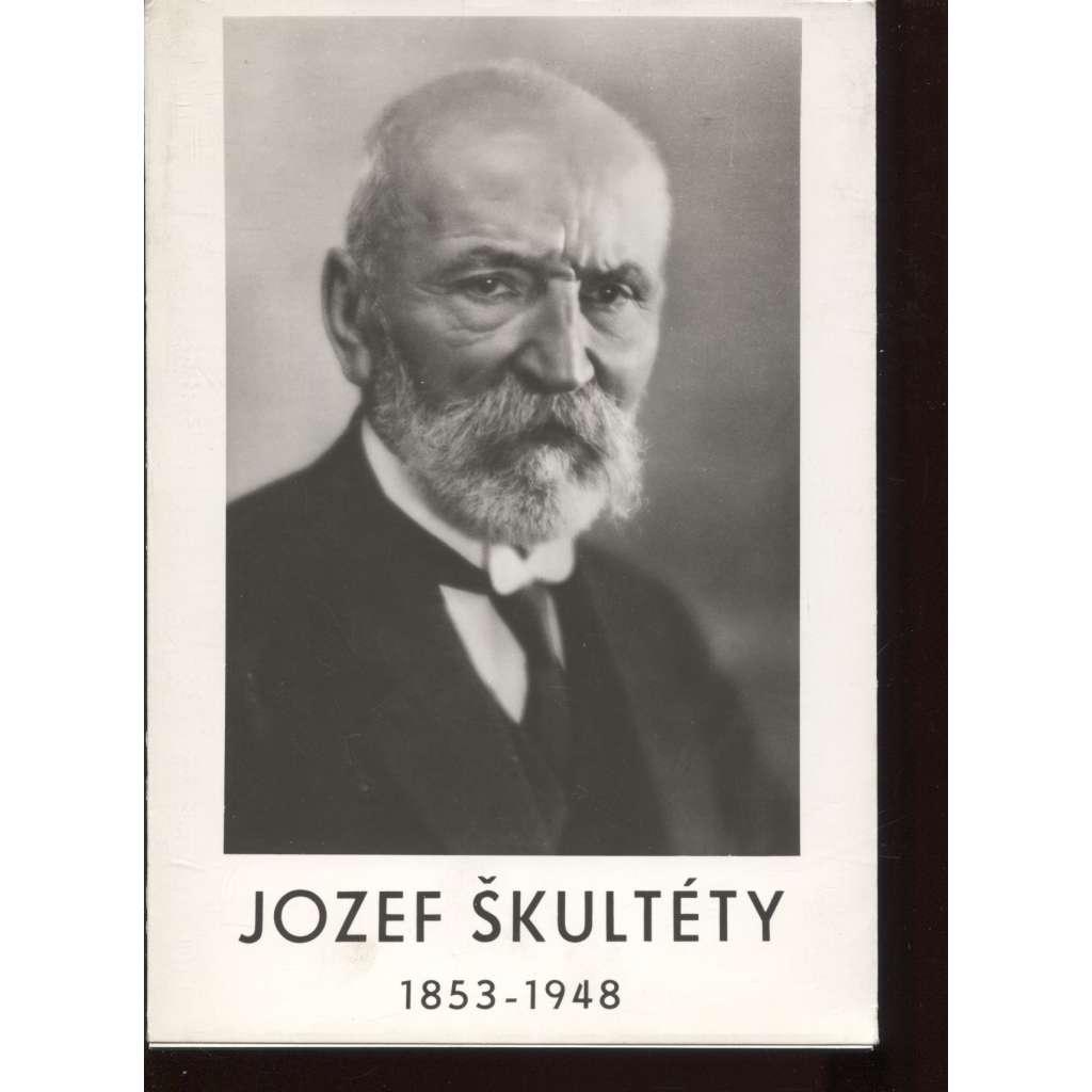 Jozef Škultéty (1853-1948) - text slovensky