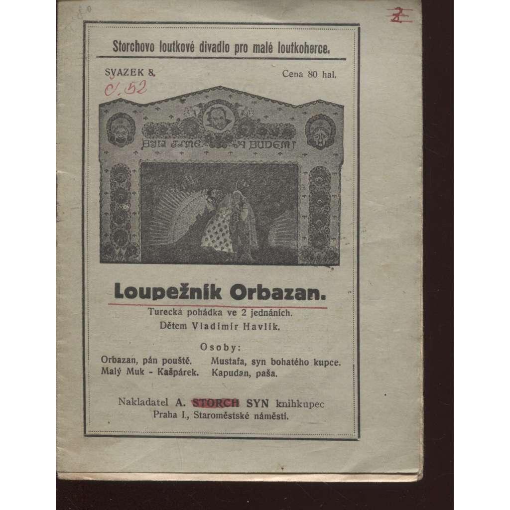 Loupežník Orbazan (loutky, Storchovo loutkové divadlo)
