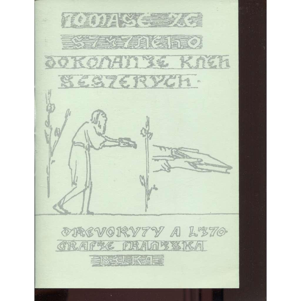 Dokonanie kněh šesterých (ilustrace František Bílek)
