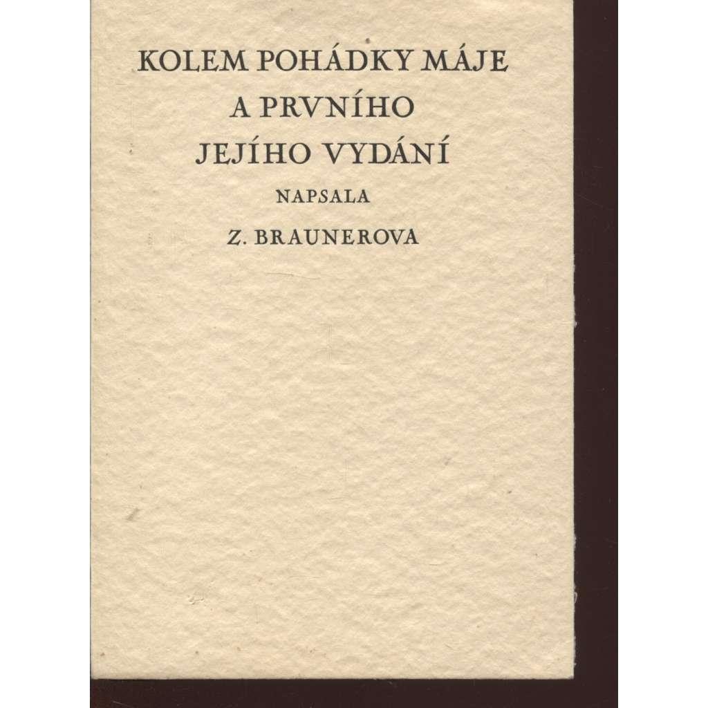 Kolem Pohádky máje a prvního jejího vydání (podpis Zdenka Braunerová)