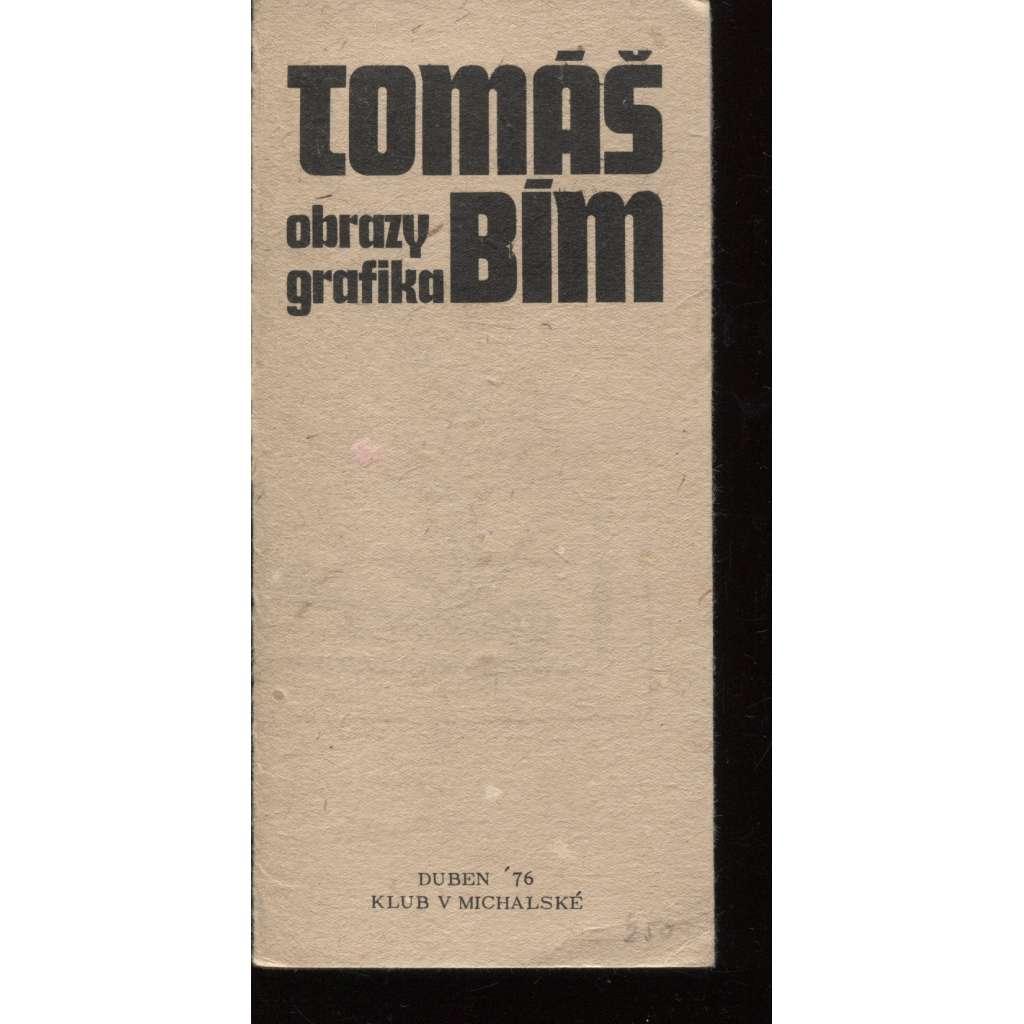 Tomáš Bím - obrazy, grafika