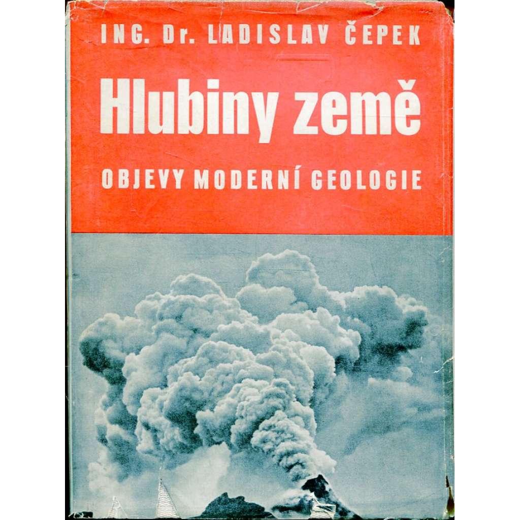 Hlubiny země – Objevy moderní geologie