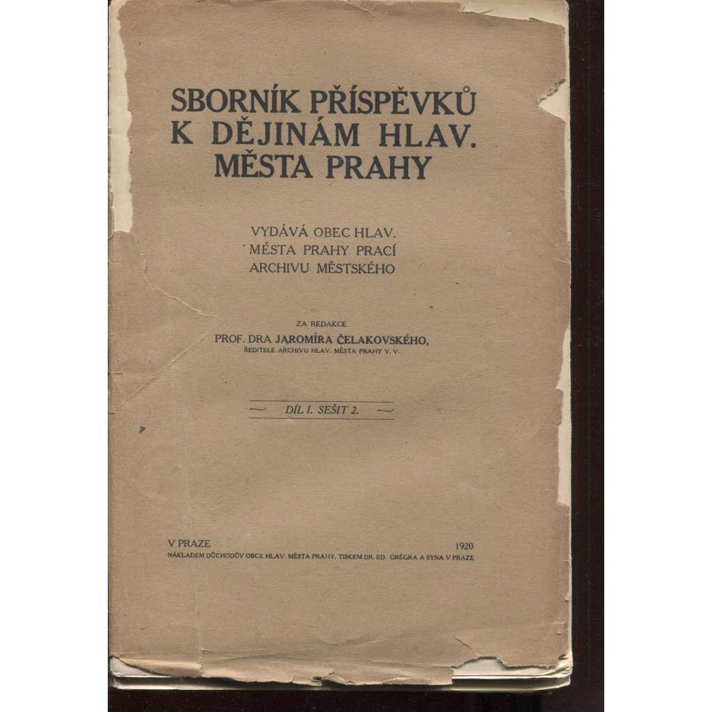 Sborník příspěvků k dějinám Hlavníhoměsta Prahy, díl I., sešit 2. (Praha)