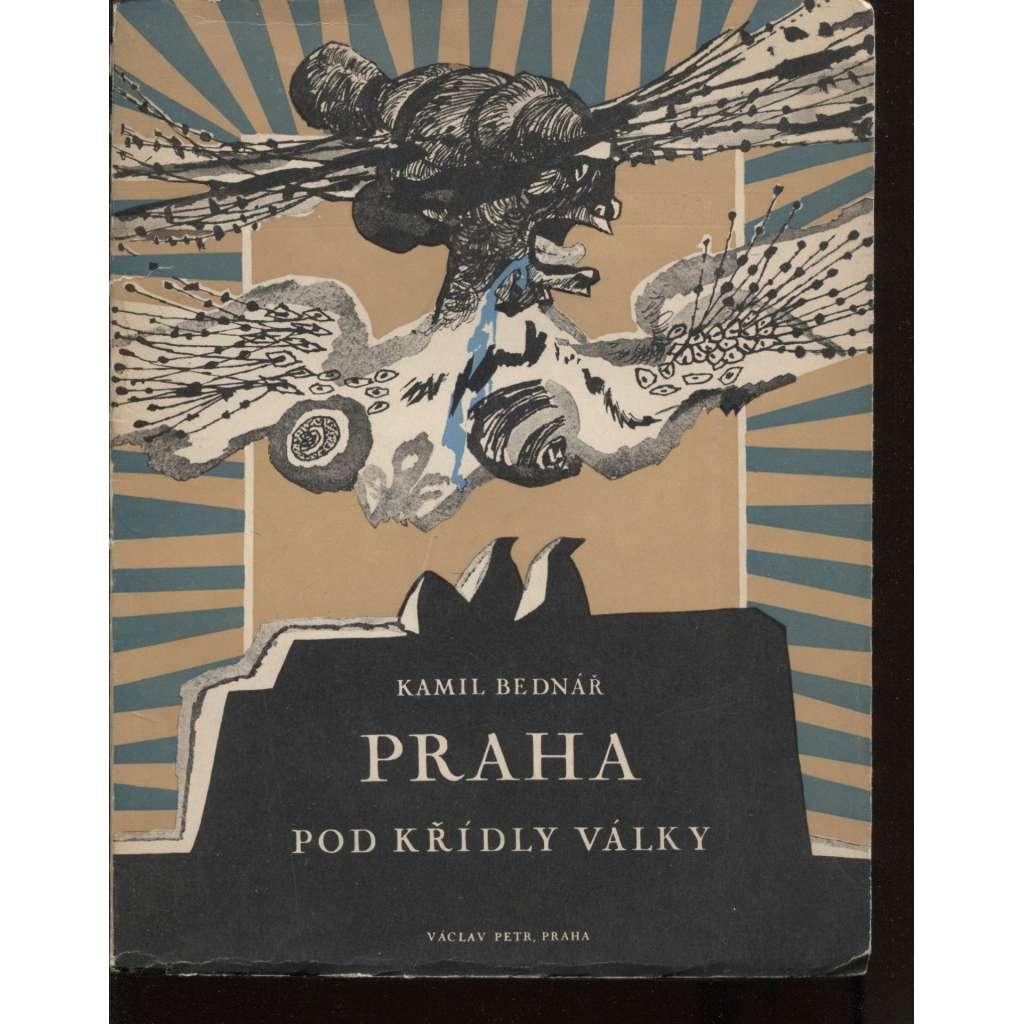 Praha pod křídly války (6x litografie Josef Leisler)