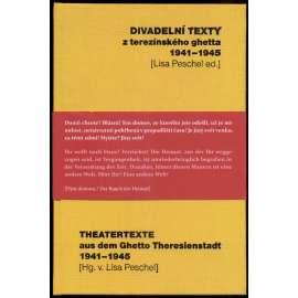 Divadelní texty z terezínského ghetta 1941-1945