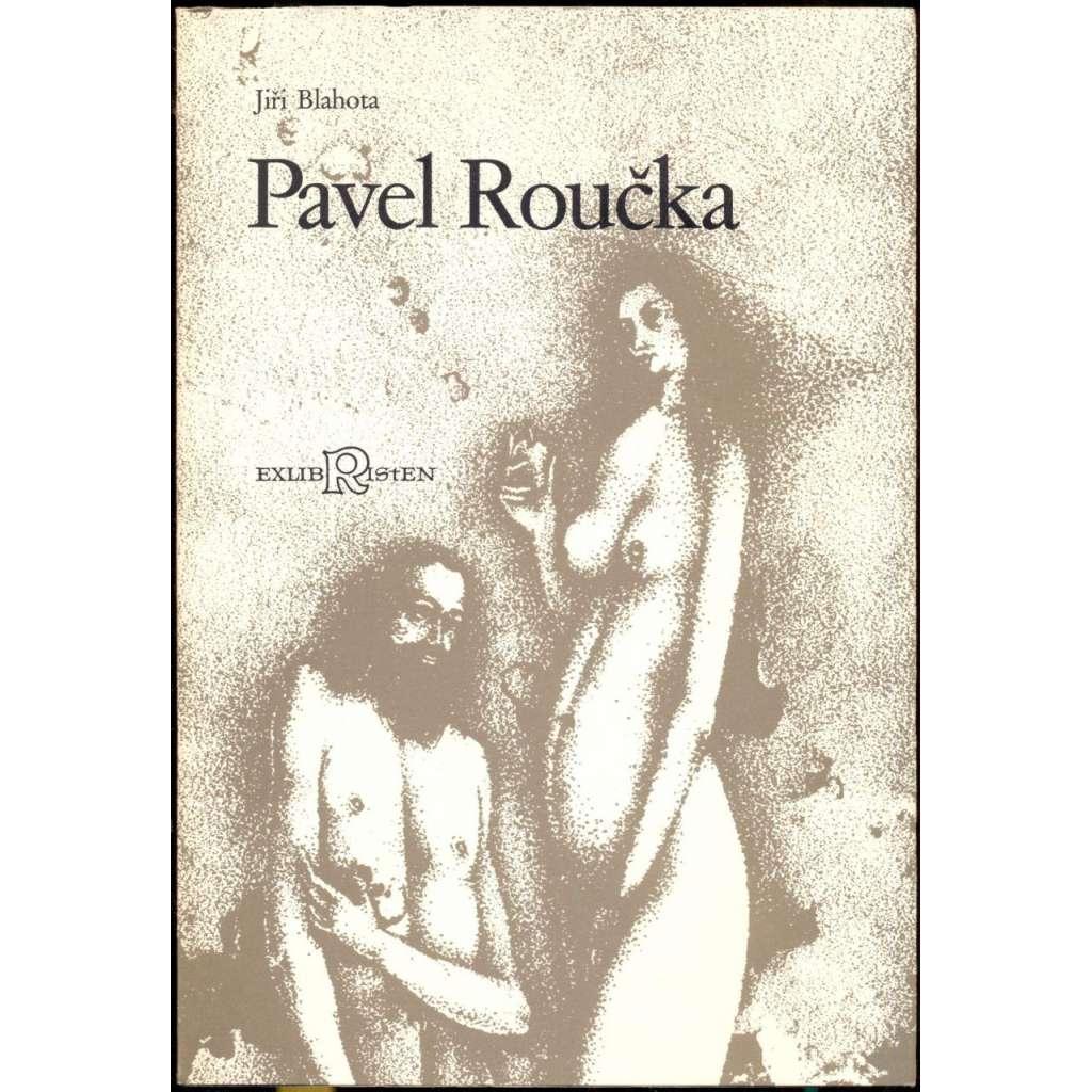Pavel Roučka [= Exlibristenpublikation nr. 185]