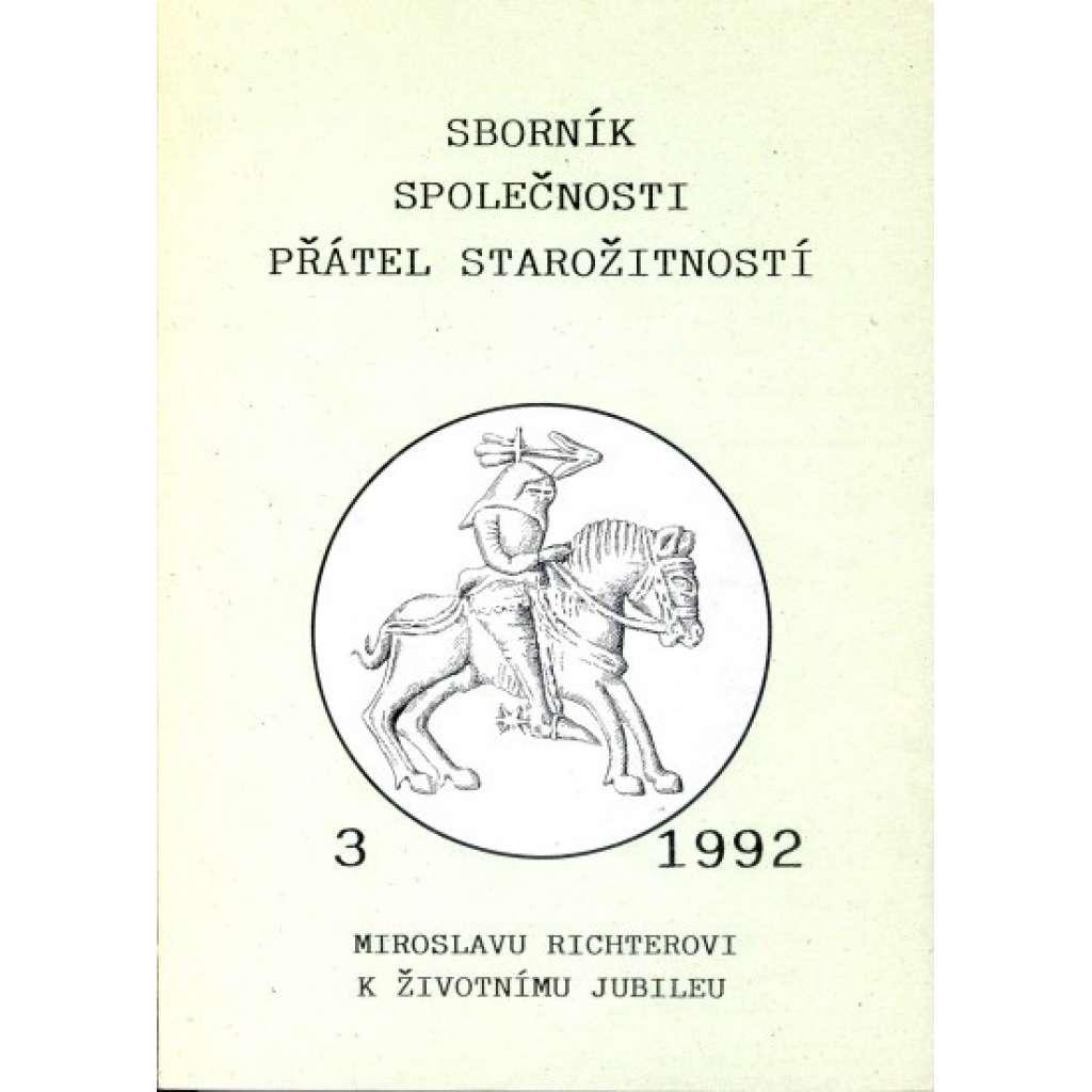 Sborník Společnosti přátel starožitností. 3, Miroslavu Richterovi k životnímu jubileu