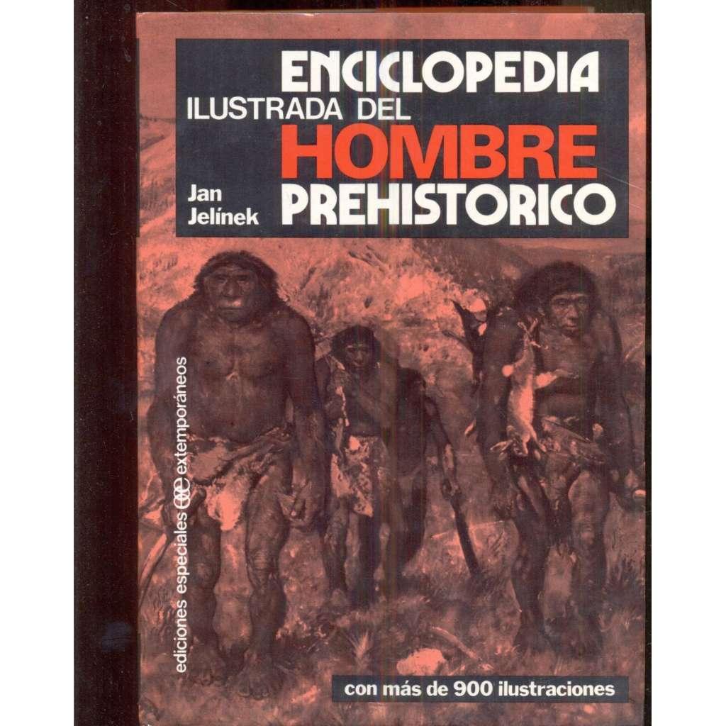Enciclopedia ilustrada del hombre prehistorico
