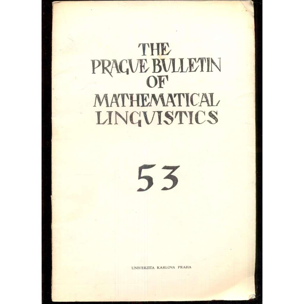 The Prague Bulletin of Mathematical Linguistics 53 (1990)