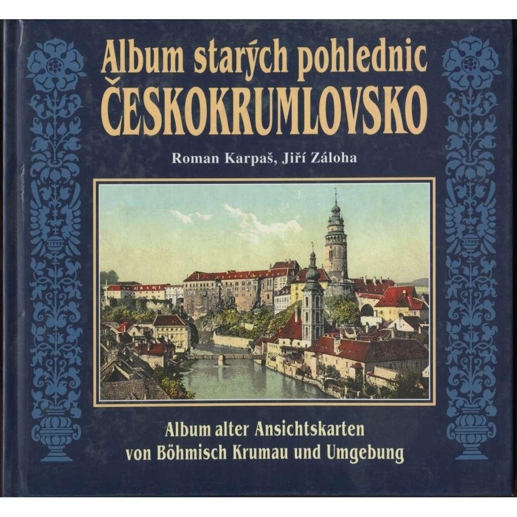 Album starých pohlednic Českokrumlovsko = Album alter Ansichtskarten von Böhmisch Krumau und Umgebung