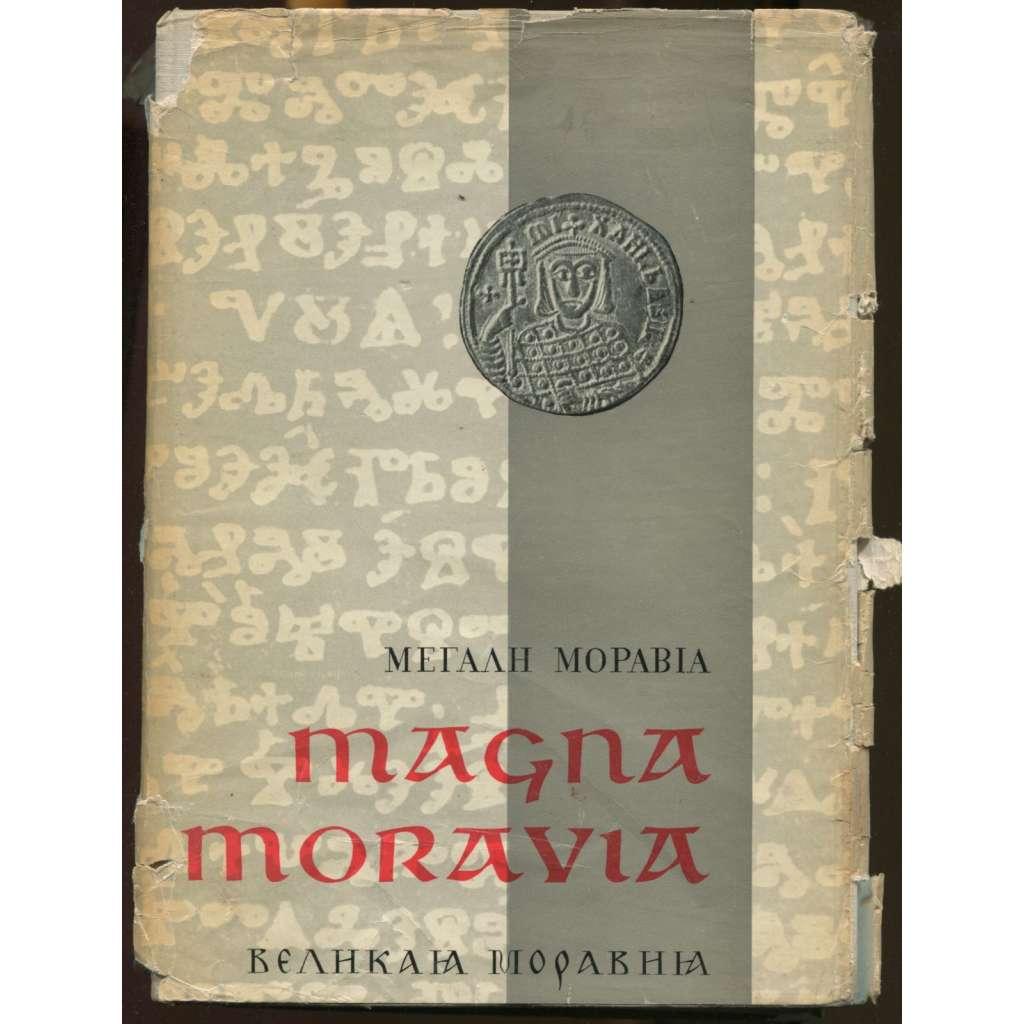 Magna Moravia. Sborník k 1100. výročí příchodu byzantské mise na Moravu