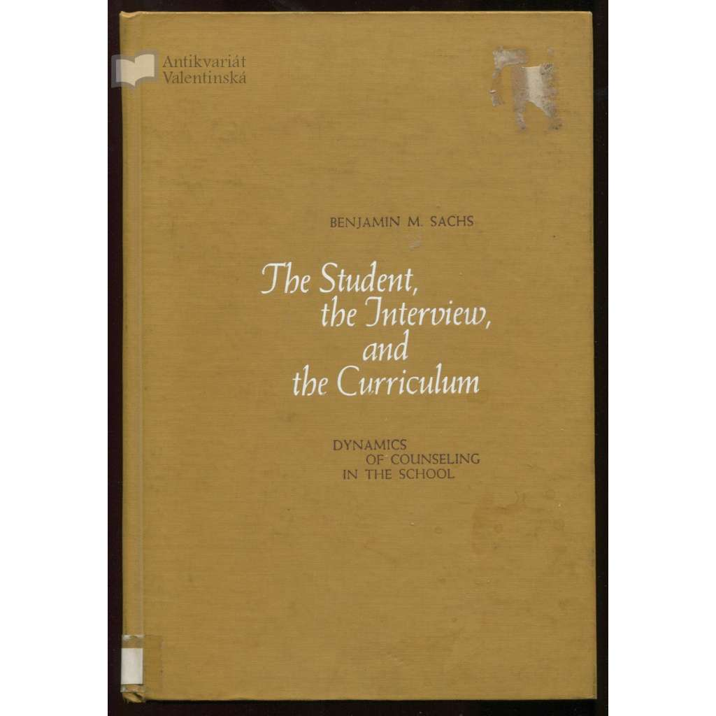 The Student, the Interview, and the Curriculum: Dynamics of Counseling in the School