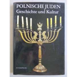 Polnische Juden. Geschichte und Kultur [židi, Polsko, dějiny a kultura]