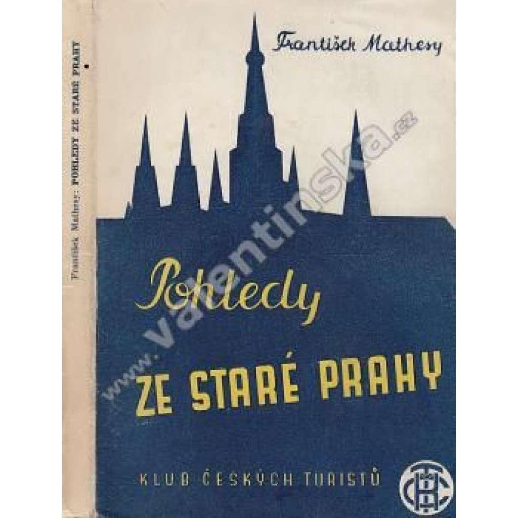 Pohledy ze staré Prahy